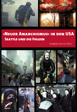 Gabriel Kuhn Neuer Anarchismus In Den USA
