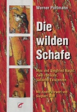 Werner Portmann: Skeptizismus und Anarchismus: Max und Siegfried Nacht